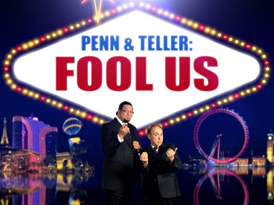 Penn & Teller: Fool Us - What2Watch